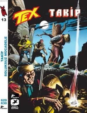 Tex 13; Takip Soluksuz Mücadele