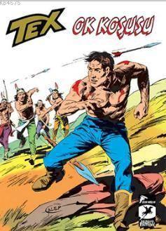 Tex Klasik Seri 14 - Ok Koşusu - Dakotalar - Kaçak