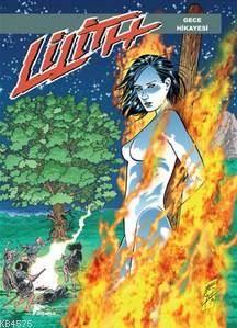 Lilith 5 Gece Hikayesi - Çiçeklerin Savaşı