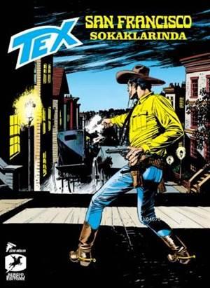 Tex 18 - San Francisco Sokaklarında; Sisler Adası - Yuma Mahkumu