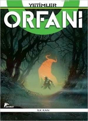 Yetimler / Orfani 3 - İlk Kan