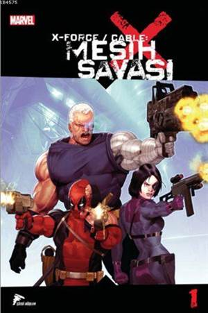 X Force/Cable- Mesih Savaşı-1