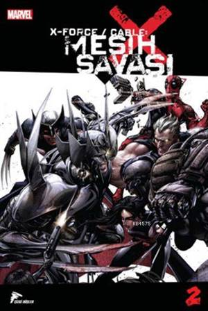X Force/Cable- Mesih Savaşı-2