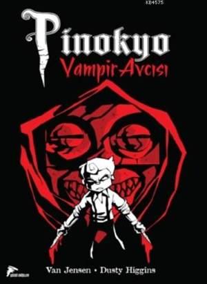 Vampir Avcısı Pinokyo 1