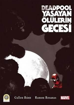 Deadpool Yaşayan Ölülerin Gecesi