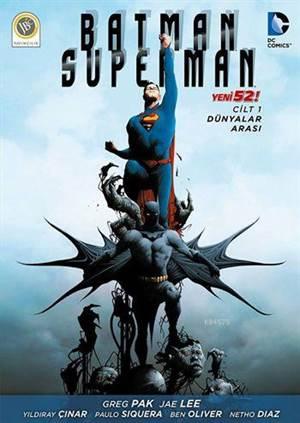 Batman - Süperman Cilt 1 - Dünyalar Arası