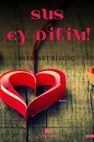 Sus Ey Dilim!