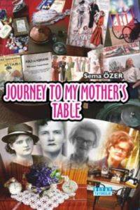 Journey To My Mother'S Table