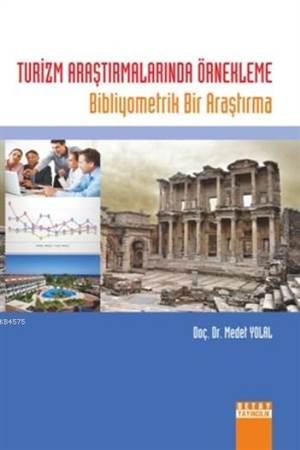Turizm Araştırmalarında Örnekleme; Bibliyometrik Bir Araştırma