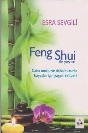 Feng Shui İle Yaşam
