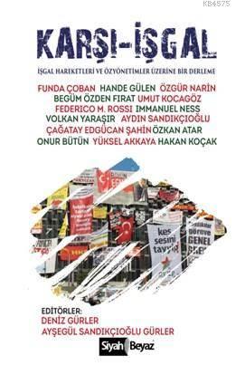 Karşı İşgal; İşgal Hareketleri Ve Özyönetimler Üzerine Bir Derleme