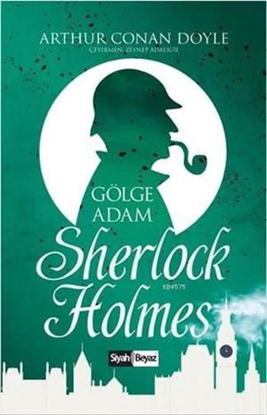 Sherlock Holmes - Gölge Adam