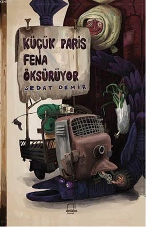 Küçük Paris Fena Öksürüyor