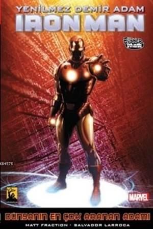 Iron Man - Demir Adam Cilt -3-Dünyanın En Çok Aranan Adamı: 2. Kitap