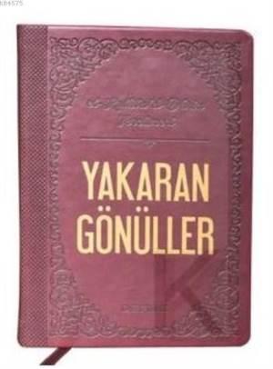 Yakaran Gönüller (Termo Deri); El Kulubud-Dâria'nın Tercümesi