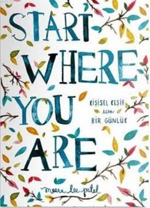 Start Where You Are; Kişisel Keşif İçin Bir Günlük