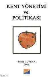 Kent Yönetimi Ve Politikası