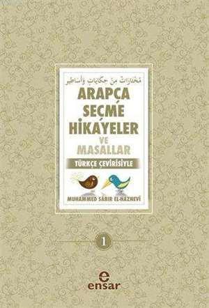 Arapça Seçme Hikayeler Ve Masallar -Türkçe Çevirisiyle-