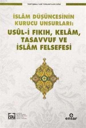 Usül-İ Fıkıh Kelam Tasavvuf Ve İslam Felsefesi