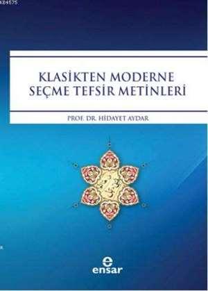 Klasikten Moderne Seçme Tefsir Metinleri