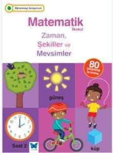 Matematik-  Zaman, Şekiller ve Mevsimler Öğrenmeyi Seviyorum