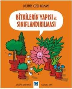 Bilimin Çizgi Romanı-Bitkilerin Yapısı ve Sınıflandırılması