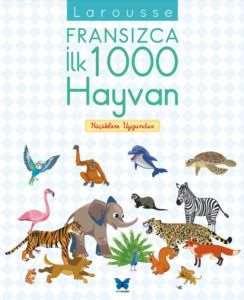 Larousse Fransızca İlk 1000 Hayvan