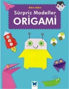 Süpriz Modeller <br/>Origami