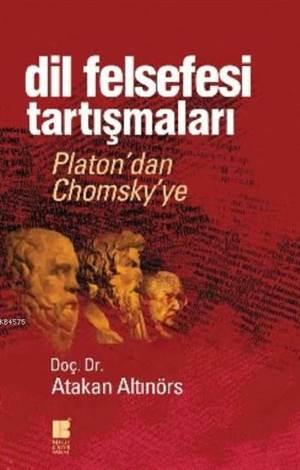 Dil Felsefesi Tartışmaları Platon'dan Chomsky'ye