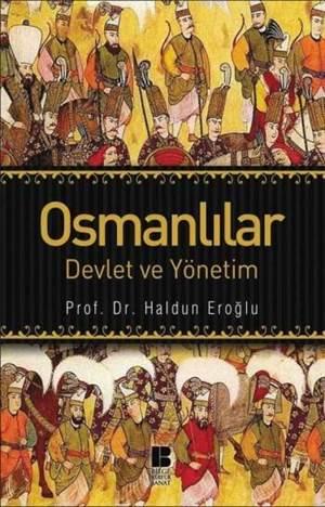 Osmanlılar; Devlet ve Yönetim