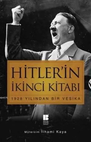 Hitler'in İkinci El Kitabı - 1928 Yılından Bir Vesika