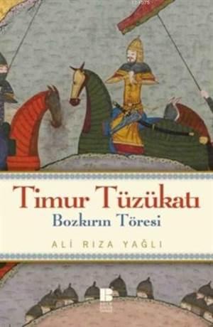 Timur Tüzükatı; Bozkırın Töresi