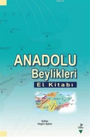 Anadolu Beylikleri El Kitabı