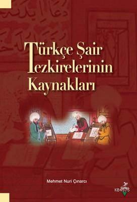 Türkçe Şair Tezkirelerinin Kaynakları