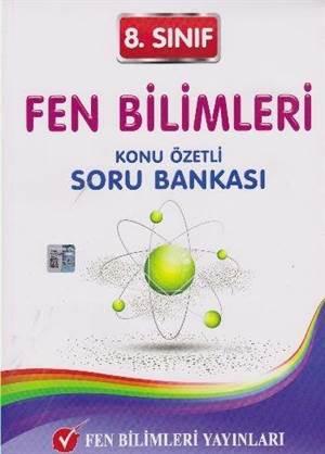 8. Sınıf Fen Bilimleri; Konu Özetli Soru Bankası