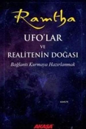 UFO'Lar Ve Realitenin Doğası