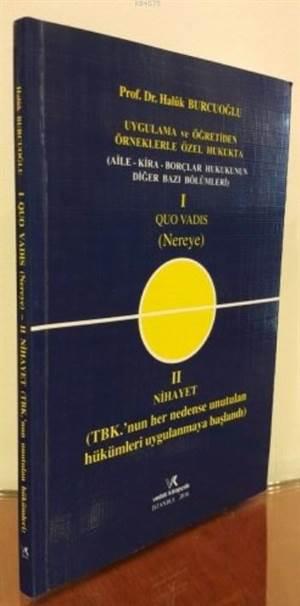 Quo Vadıs ( Nereye) - Aile-Kira Borçlar Hukukunun Diğer Bazı Bölümleri
