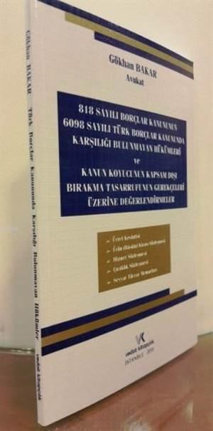 Türk Borçlar Kanununda Karşılığı Bulunmayan Hükümler