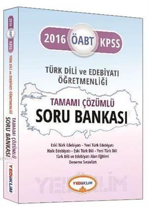 2016 Yediiklim ÖABT KPSS Türk Dili ve Edebiyatı Öğretmenliği Tamamı Çözümlü Soru Bankası