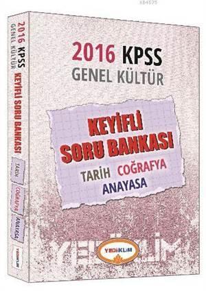 2016 Yediiklim KPSS Genel Kültür Keyifli Soru Bankası