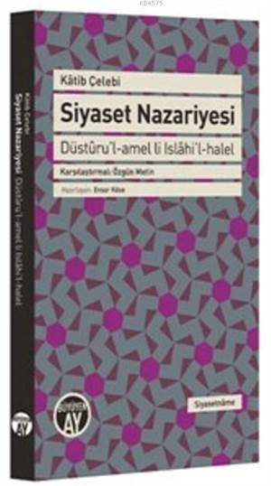 Siyaset Nazariyesi; Düstûru'l-Amel Li Islâhi'l-halel