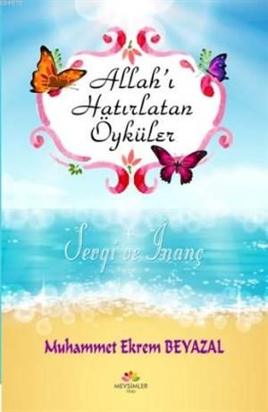Allah'ı Hatırlatan Öyküler