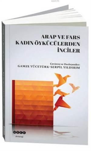 Arap Ve Fars Kadın Öykücülerden İnciler