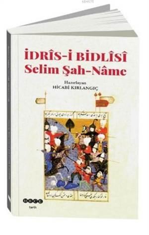 İdris-İ Bidlisi Selim Şah-Name
