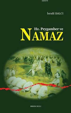 Hz. Peygamber Ve Namaz