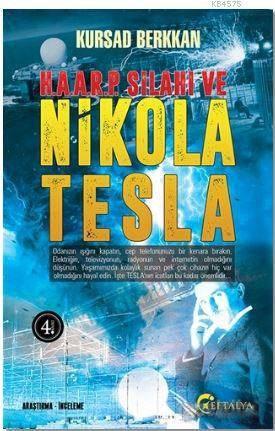 H. A. A. R. P. Silahı Ve Nikola Tesla