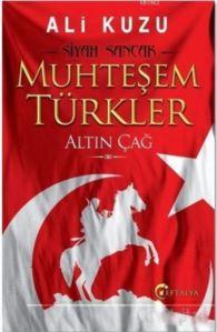 Muhteşem Türkler - ...