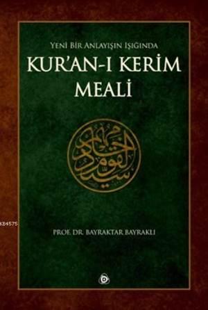 Yeni Bir Anlayışın İşığında Kuranı Kerim Meali-K.Boy