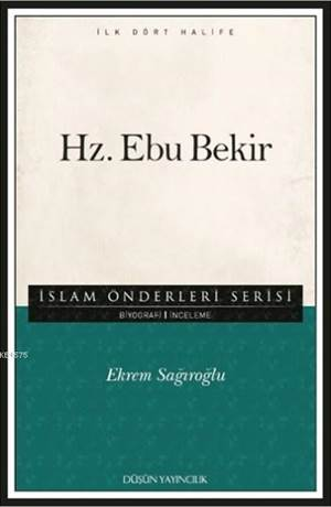 Hz. Ebu Bekir; İslam Önderleri Serisi - İlk Dört Halife