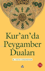 Kur'an'da Peygamber Duaları